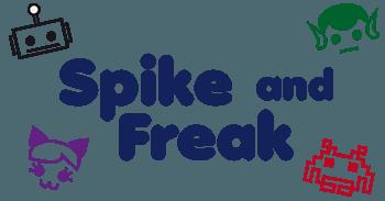 Spike and Freak