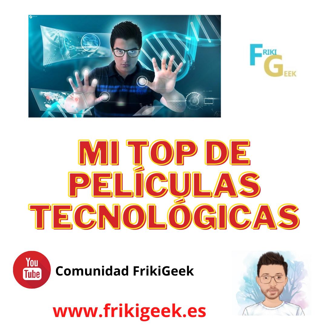 Top Películas Tecnológicas